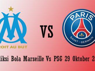 Prediksi Bola Marseille Vs PSG 29 Oktober 2018