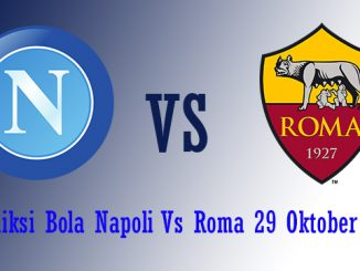 Prediksi Bola Napoli Vs Roma 29 Oktober 2018