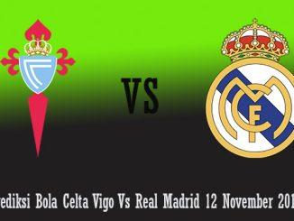 Prediksi Bola Celta Vigo Vs Real Madrid 12 November 2018