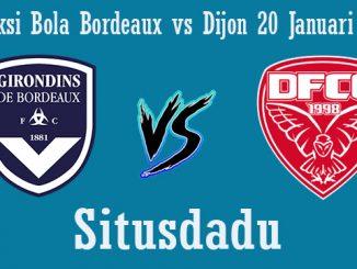 Prediksi Bola Bordeaux vs Dijon 20 Januari 2019