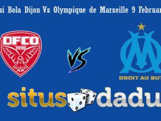 Prediksi Bola Dijon Vs Olympique de Marseille 9 Februari 2019