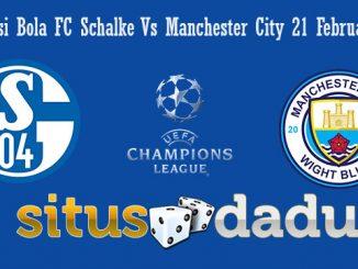 Prediksi Bola FC Schalke Vs Manchester City 21 Februari 2019