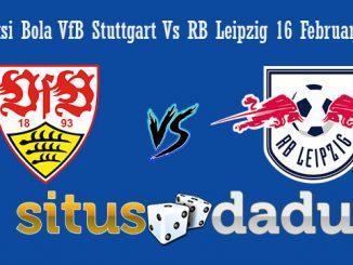 Prediksi Bola VfB Stuttgart Vs RB Leipzig 16 Februari 2019