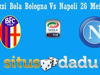 Prediksi Bola Bologna Vs Napoli 26 Mei 2019