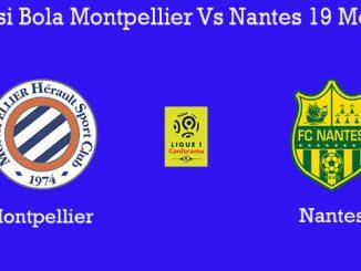 Prediksi Bola Montpellier Vs Nantes 19 Mei 2019