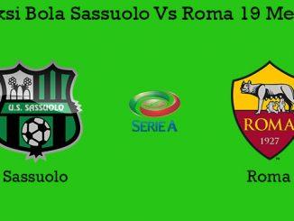 Prediksi Bola Sassuolo Vs Roma 19 Mei 2019