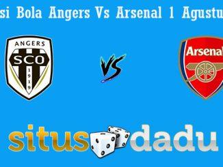 Prediksi Bola Angers Vs Arsenal 1 Agustus 2019