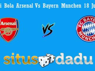 Prediksi Bola Arsenal Vs Bayern Munchen 18 Juli 2019