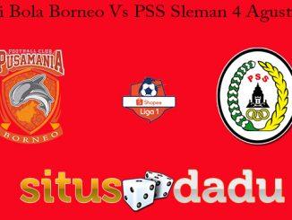 Prediksi Bola Borneo Vs PSS Sleman 4 Agustus 2019