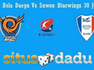 Prediksi Bola Daegu Vs Suwon Bluewings 30 Juli 2019