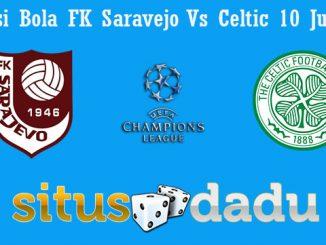 Prediksi Bola FK Saravejo Vs Celtic 10 Juli 2019