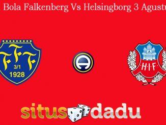 Prediksi Bola Falkenberg Vs Helsingborg 3 Agustus 2019