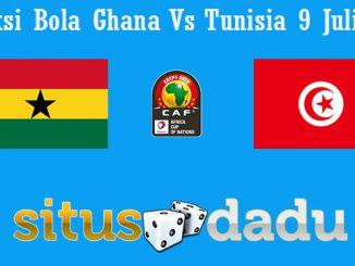Prediksi Bola Ghana Vs Tunisia 9 Juli 2019