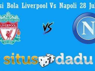 Prediksi Bola Liverpool Vs Napoli 28 Juli 2019