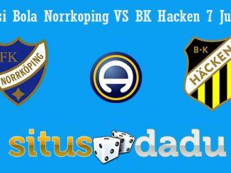 Prediksi Bola Norrkoping Vs BK Hacken 7 Juli 2019