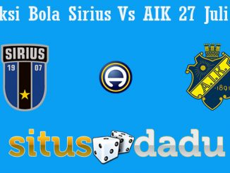 Prediksi Bola Sirius Vs AIK 27 Juli 2019