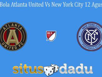 Prediksi Bola Atlanta United Vs New York City 12 Agustus 2019
