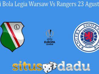 Prediksi Bola Legia Warsaw Vs Rangers 23 Agustus 2019