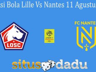 Prediksi Bola Lille Vs Nantes 11 Agustus 2019