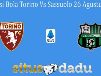 Prediksi Bola Torino Vs Sassuolo 26 Agustus 2019