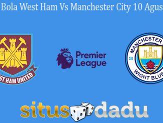 Prediksi Bola West Ham Vs Manchester City 10 Agustus 2019