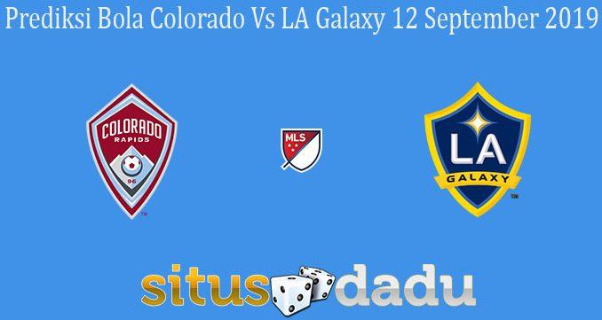 Prediksi Bola Colorado Vs LA Galaxy 12 September 2019
