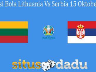 Prediksi Bola Lithuania Vs Serbia 15 Oktober 2019
