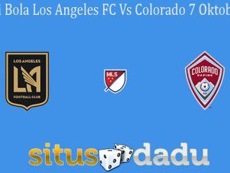Prediksi Bola Los Angeles FC Vs Colorado 7 Oktober 2019