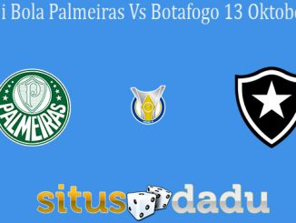Prediksi Bola Palmeiras Vs Botafogo 13 Oktober 2019