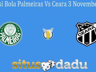 Prediksi Bola Palmeiras Vs Ceara 3 November 2019