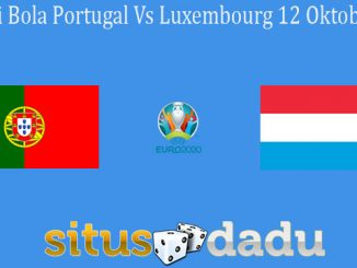 Prediksi Bola Portugal Vs Luxembourg 12 Oktober 2019