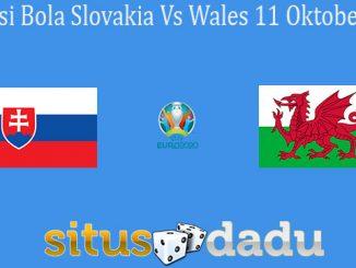 Prediksi Bola Slovakia Vs Wales 11 Oktober 2019