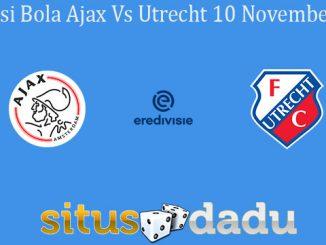 Prediksi Bola Ajax Vs Utrecht 10 November 2019