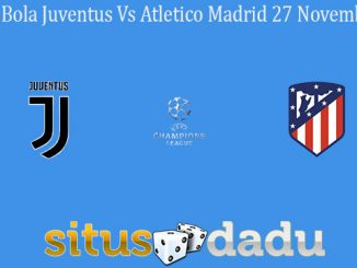 Prediksi Bola Juventus Vs Atletico Madrid 27 November 2019