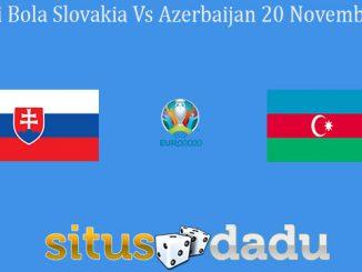 Prediksi Bola Slovakia Vs Azerbaijan 20 November 2019