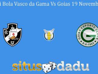 Prediksi Bola Vasco da Gama Vs Goias 19 November 2019