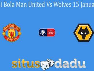 Prediksi Bola Man United Vs Wolves 15 Januari 2020