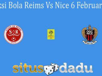 Prediksi Bola Reims Vs Nice 6 Februari 2020