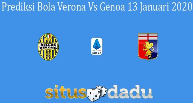 Prediksi Bola Verona Vs Genoa 13 Januari 2020