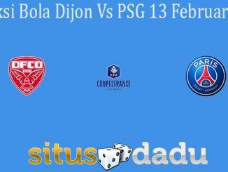 Prediksi Bola Dijon Vs PSG 13 Februari 2020