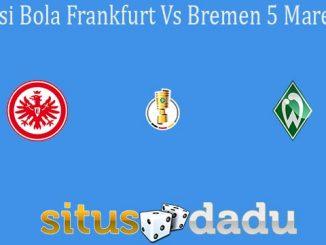 Prediksi Bola Frankfurt Vs Bremen 5 Maret 2020