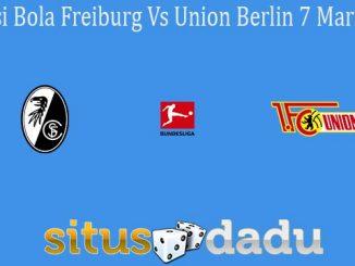 Prediksi Bola Freiburg Vs Union Berlin 7 Maret 2020