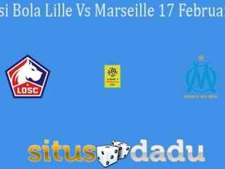 Prediksi Bola Lille Vs Marseille 17 Februari 2020
