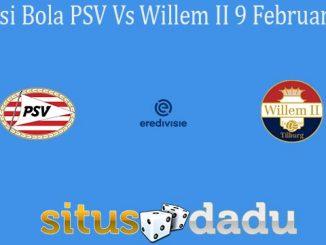 Prediksi Bola PSV Vs Willem II 9 Februari 2020