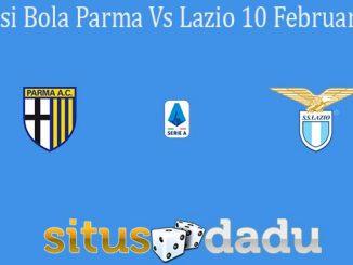 Prediksi Bola Parma Vs Lazio 10 Februari 2020