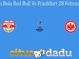 Prediksi Bola Red Bull Vs Frankfurt 28 Februari 2020