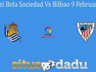 Prediksi Bola Sociedad Vs Bilbao 9 Februari 2020
