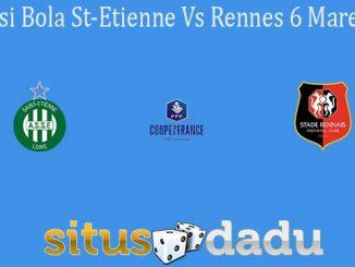 Prediksi Bola St-Etienne Vs Rennes 6 Maret 2020