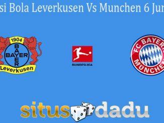 Prediksi Bola Leverkusen Vs Munchen 6 Juni 2020