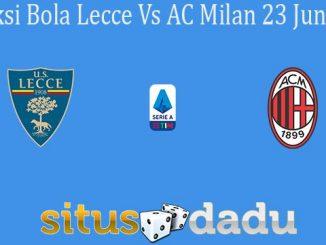 Prediksi Bola Lecce Vs AC Milan 23 Juni 2020